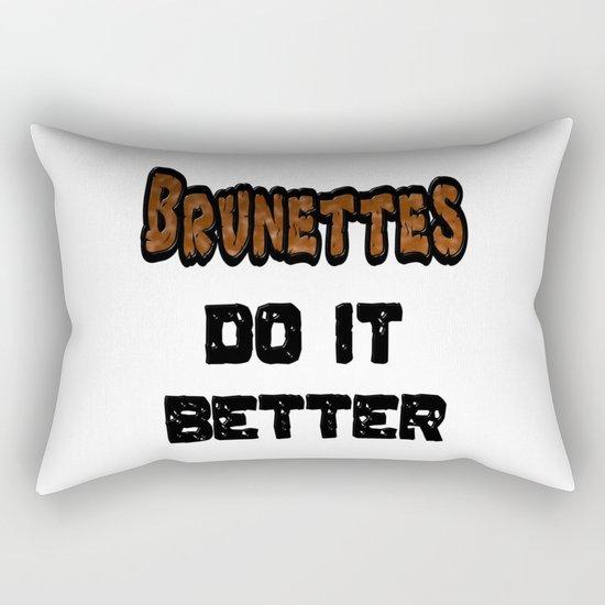 Brunettes Do It Better Rectangular Pillow