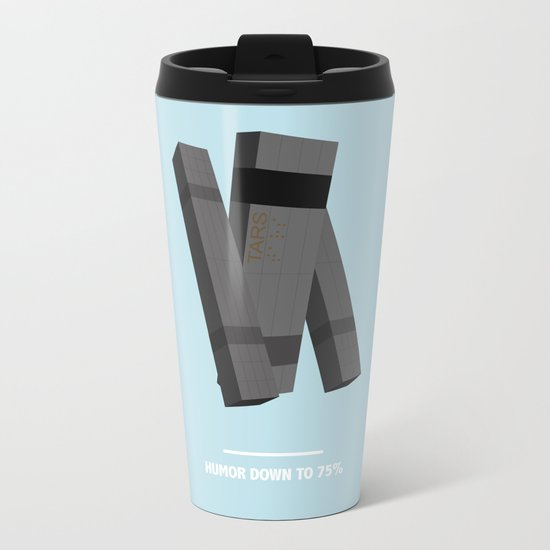 HUMOR DOWN TO 75% ( INTERSTELLAR ) Metal Travel Mug