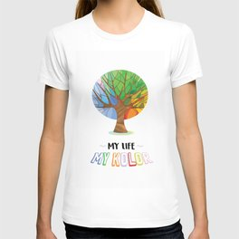 Colour Of My Life T-shirt