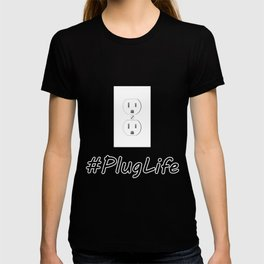 #PlugLife Outlet T-shirt