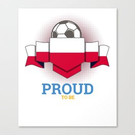 Football Poles Poland Soccer Team Sports Footballer Goalie Rugby Gift Canvas Print