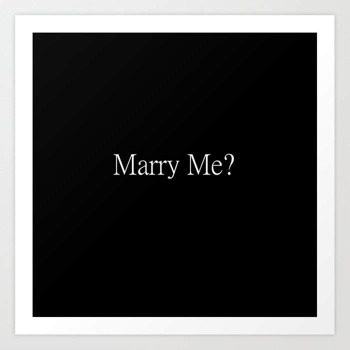 Marry Me? Proposal Tools Art Print