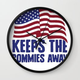 A PLEDGE A DAY KEEPS THE COMMIES AWAY T-SHIRT Wall Clock