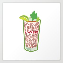 Bloody Mary Blessed of Cocktails Art Print