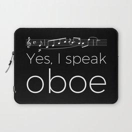 Yes, I speak oboe Laptop Sleeve
