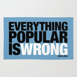 Everything Popular Is Wrong Rug