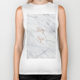 Boy. Bye. Rose gold and marble Biker Tank