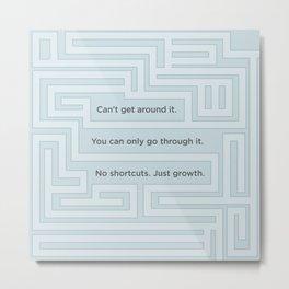 No Shortcuts Metal Print