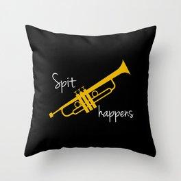 Spit Happens Trumpet Throw Pillow