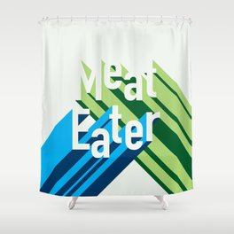 Meat Eater - Retro Shower Curtain