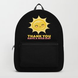 Thank You Have A Nice Day | Grocery Backpack