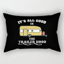 Camping - It's All Good In The Trailer Hood Rectangular Pillow