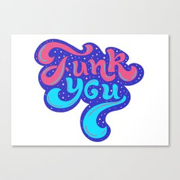 Funk you (2) Canvas Print
