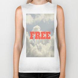 You are FREE Biker Tank