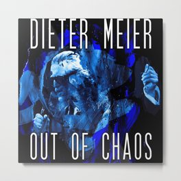 Dieter Meier - Out of Chaos Metal Print