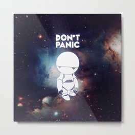 Don't Panic Marvin Metal Print
