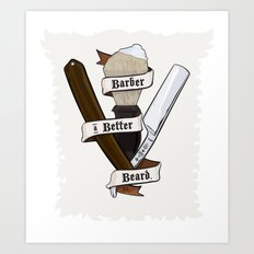 Barber a Better Beard Art Print