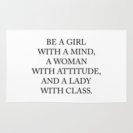 Be a girl with a mind,a woman with attitude... Rug