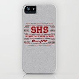 Sunnydale High School - Class of 1999 iPhone Case