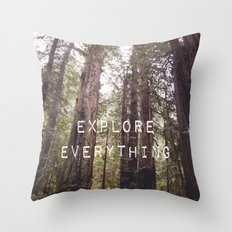 EXPLORE EVERYTHING in the REDWOOD FOREST  Throw Pillow