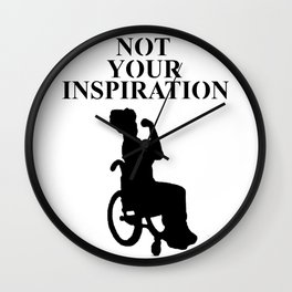 Not your inspiration Wall Clock