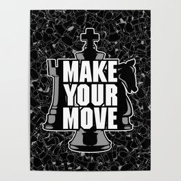 Make Your Move Chess Poster