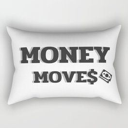 MONEY MOVES Rectangular Pillow