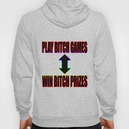 Play B*tch Games Hoody