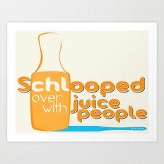 Shloop Art Print