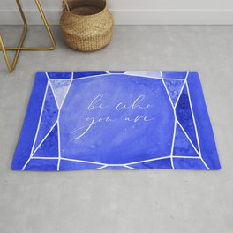 Be who you are, you're a gem in sapphire blue Rug