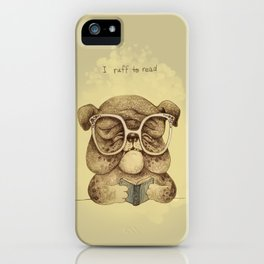 I ruff to read iPhone Case