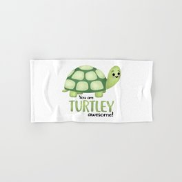 You Are Turtley Awesome! Hand & Bath Towel