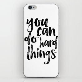 Printable Art you can do hard things gallery wall Inspirational Quote Wall Art Gift Idea Nursery iPhone Skin