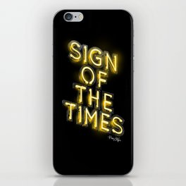 Sign Of The Times iPhone Skin