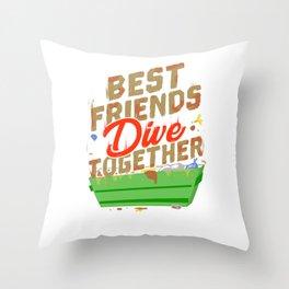 Best Friends Dumpster Dive Together Throw Pillow