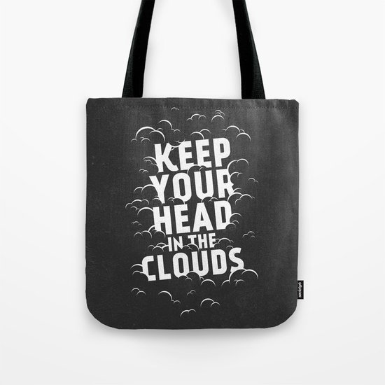 Keep Your Head in the Clouds Tote Bag