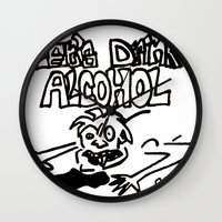 alcohol Wall Clocks featuring let's drink alcohol by Mercy