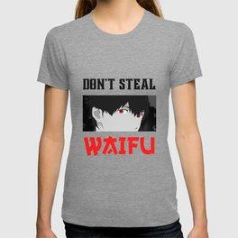 Don't Steal My Waifu Funny Anime T-shirt