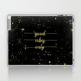 TEXT ART GOLD Good vibes only Laptop & iPad Skin