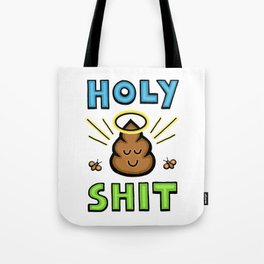 Holy Shit Tote Bag