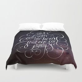 Only with the heart Duvet Cover