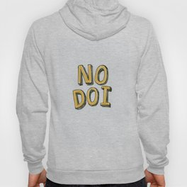 No Doi Hoody