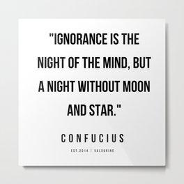 44   | Confucius Quotes | 200202 Metal Print