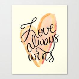 Love Always Wins Canvas Print