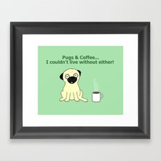 Pugs and Coffee Framed Art Print