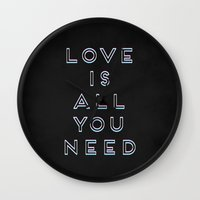 all you need is love Wall Clocks featuring Love Is All You Need by Galaxy Eyes