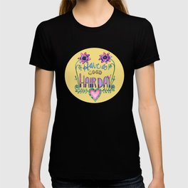 Have a Good Hair Day T-shirt