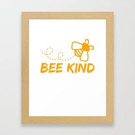 "Are you as Sweet as a Honey Bee? Honey Lover? ""Bee Kind"" T-shirt Design Honey Killer Bee Stripe Framed Art Print"