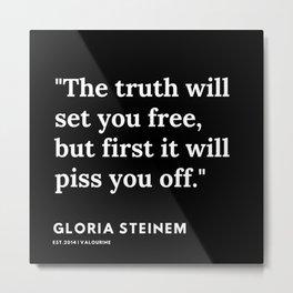 8    | Gloria Steinem Quotes | 191202 Metal Print