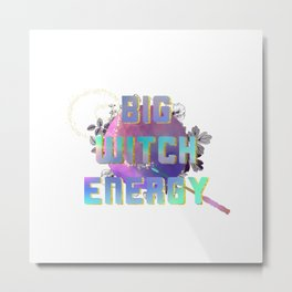 Witchy Puns - Big Witch Energy Metal Print